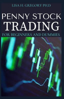 Penny Stock Trading for Beginners and Dummies PDF
