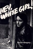 Hey  White Girl  PDF