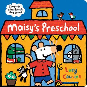 Maisy s Preschool Book