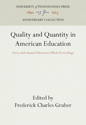 Quality and Quantity in American Education