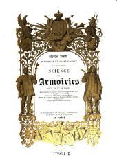 Nouveau traite historique et archeologique de la vraie et parfaite science des armoiries