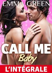 Call me Baby – l'intégrale