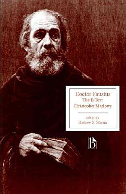 Doctor Faustus  The B Text