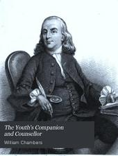 The youth's companion and counsellor