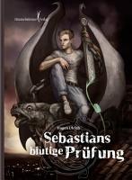 Sebastians blutige Pr  fung PDF