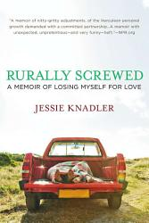 Rurally Screwed Book PDF