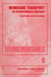 Membrane Transport: An Interdisciplinary Approach