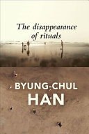 The Disappearance Of Rituals Book PDF