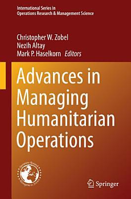 Advances in Managing Humanitarian Operations PDF