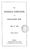 The Juvenile companion  and Sunday school hive  afterw   The Sunday school hive  and juvenile companion  Vol 4  sic   3  no 3  43 PDF