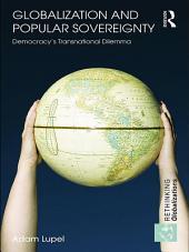 Globalization and Popular Sovereignty: Democracy's Transnational Dilemma