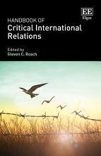 Handbook of Critical International Relations PDF