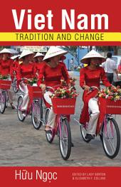 Viet Nam: Tradition and Change