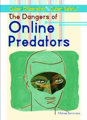 The Dangers of Online Predators