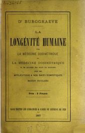 La longévité humaine par la médecine dosimétrique ou La médecine dosimétrique à la portée de tout le monde avec ses applications a nos races domestiques