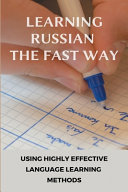 Learning Russian The Fast Way