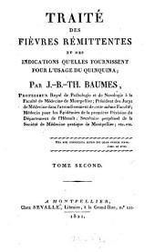 Traité des fièvres rémittentes et des indications qu'elles fournissent pour l'usage du quinquina: Volume2