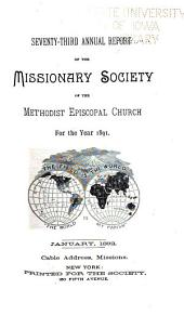Annual Report of the Missionary Society of the Methodist Episcopal Church: Volume 73