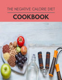 The Negative Calorie Diet Cookbook PDF