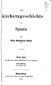 Die Kirchengeschichte von Spanien: Bd. Vom Ende des eilften Jahrhunderts bis zur Gegenwart: 1. Abt. 1085-1492. 2. Abt. 1492-1879