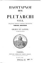 Plutarchi Vitae ; Graece Et Latine ; Volumen Secundum: Volume 2