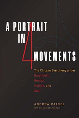 A Portrait in Four Movements
