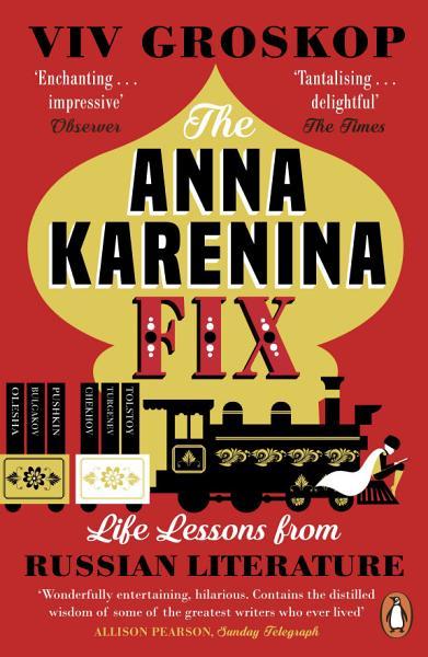 Download The Anna Karenina Fix Book
