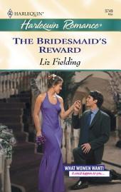 The Bridesmaid's Reward