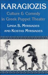 Karagiozis: Culture & Comedy in Greek Puppet Theater