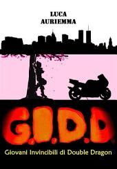 G.I.D.D. Giovani Invincibili di Double Dragon