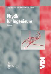 Physik für Ingenieure: Ausgabe 6