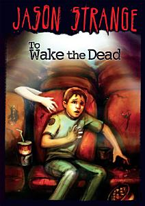 Jason Strange  To Wake the Dead Book