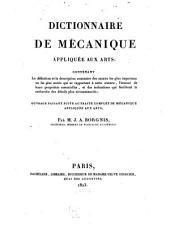 Dictionnaire de mécanique appliquée aux arts