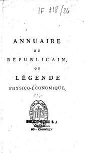 Annuaire du républicain ou légende physico-économique...
