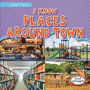 I Know Places Around Town PDF