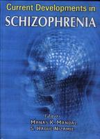 Current Developments in Schizophrenia PDF