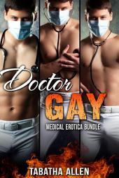 Doctor Gay Medical Erotica Bundle: Gay Doctor / Patient
