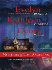 Mysteries of Lost Angel Inn: The Face in the Window\The Edge of Memory\Shadows of the Past