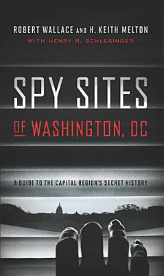 Spy Sites of Washington, DC