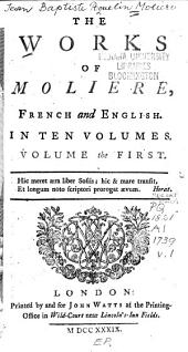 The Works of Molière: Volume 1