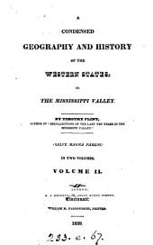 A Condensed Geography and History of the Western States, Or the Mississippi Valley: Volume 2