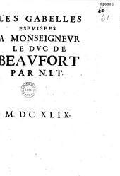 Les Gabelles espvisées à monseignevr le dvc de Beavfort par N. I. T.