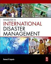 Introduction to International Disaster Management: Edition 2