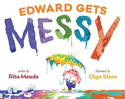 Edward Gets Messy PDF
