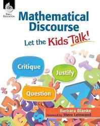 Mathematical Discourse Let The Kids Talk  Book PDF