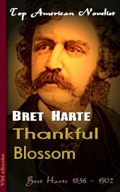 Thankful Blossom: Top American Novelist