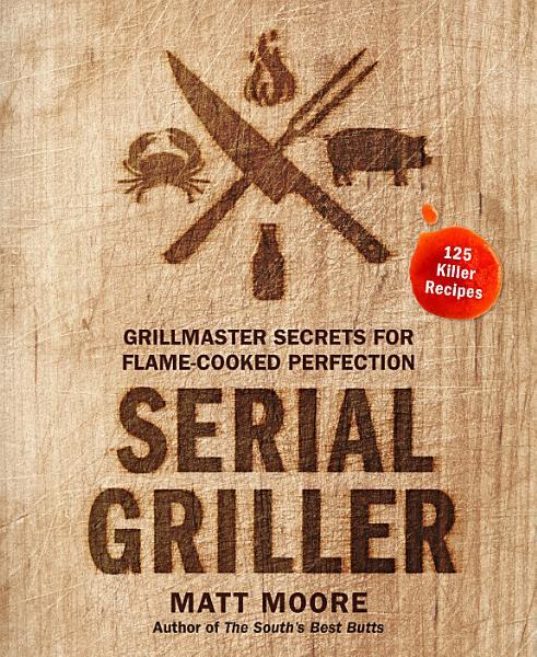 Download Serial Griller Book