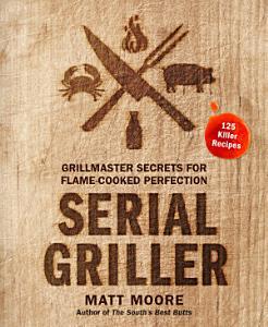 Serial Griller Book