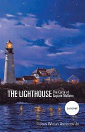 The Lighthouse: The Curse of Captain McGuire