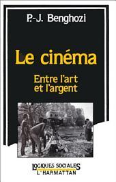 Le cinéma, entre l'art et l'argent